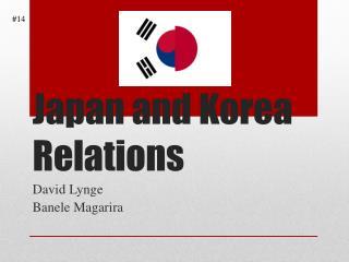 Japan and Korea Relations