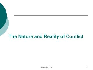 The Nature and Reality of Conflict
