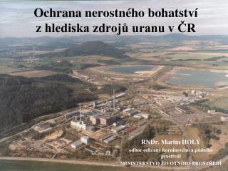 Ochrana nerostného bohatství  z hlediska zdrojů uranu v ČR