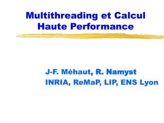 Multithreading et Calcul Haute Performance