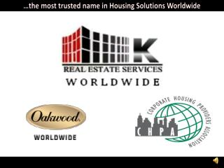 …the most trusted name in Housing Solutions Worldwide
