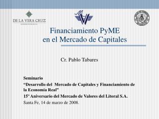 Financiamiento PyME  en el Mercado de Capitales