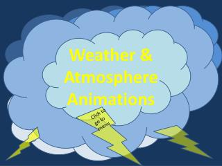 Weather & Atmosphere Animations