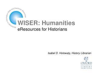 WISER: Humanities eResources for Historians