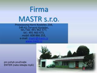 Firma  MASTR  s.r.o .