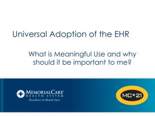 Universal Adoption of the EHR