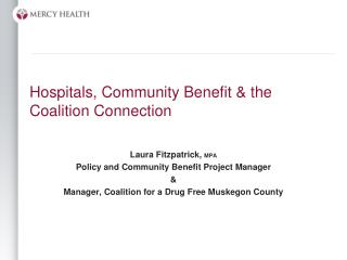 Hospitals, Community Benefit & the Coalition Connection