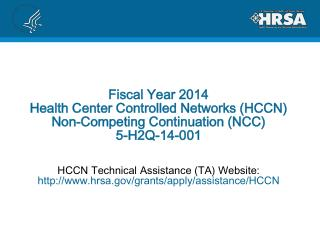 HCCN Technical Assistance (TA) Website:  hrsa/grants/apply/assistance/HCCN