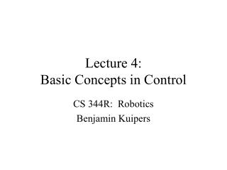 Lecture 4:   Basic Concepts in Control