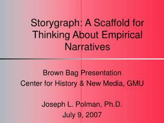 Storygraph: A Scaffold for Thinking About Empirical Narratives