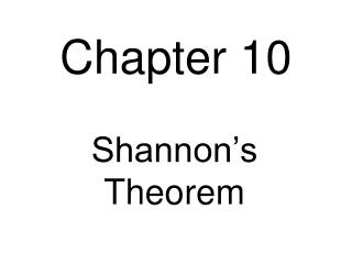 Shannon s Theorem