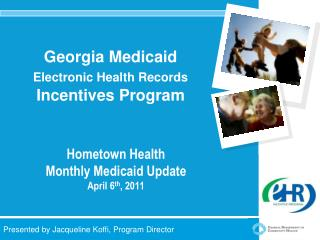 Georgia Medicaid Electronic Health Records  Incentives Program