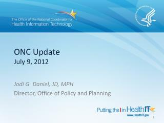 ONC Update July 9, 2012