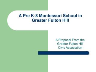 A Pre K-8 Montessori School in  Greater Fulton Hill