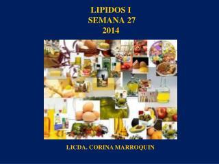 LIPIDOS I  SEMANA 27 2014