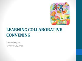 LEARNING COLLABORATIVE CONVENING