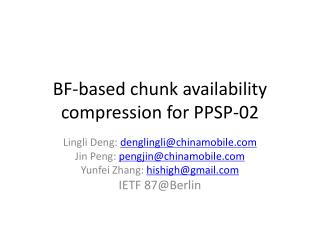 BF-based chunk availability compression for PPSP-02
