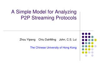 A Simple Model for Analyzing P2P Streaming Protocols