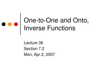 One-to-One and Onto, Inverse Functions