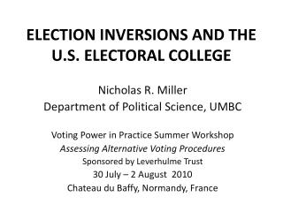 ELECTION INVERSIONS AND THE U.S. ELECTORAL COLLEGE