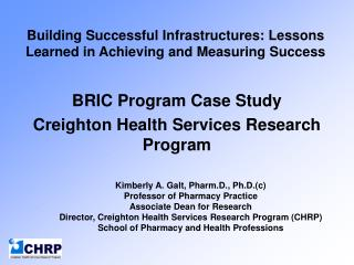 Building Successful Infrastructures: Lessons Learned in Achieving and Measuring Success
