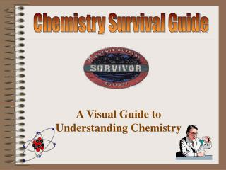 Chemistry Survival Guide