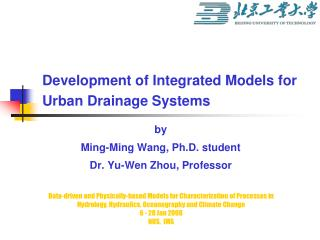 Development of Integrated Models for Urban Drainage Systems