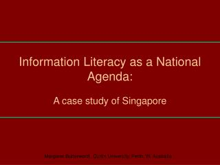 Information Literacy as a National Agenda: