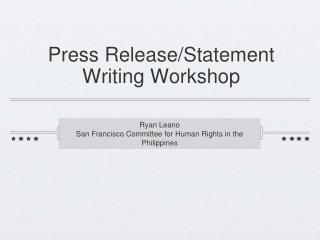 Press Release/Statement Writing Workshop