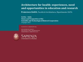 Architecture for health: experiences, need and opportunities in education and research