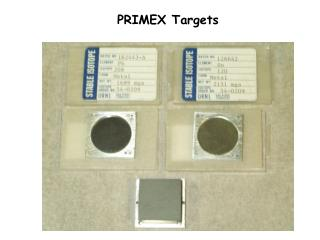 PRIMEX Targets
