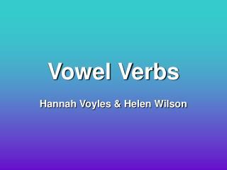 Vowel Verbs