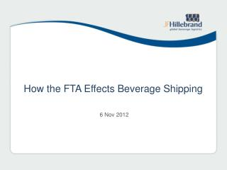 How the FTA Effects  B everage Shipping