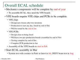 Overall ECAL schedule