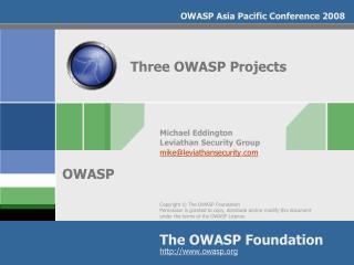 Three OWASP Projects