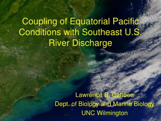 Coupling of Equatorial Pacific Conditions with Southeast U.S. River Discharge
