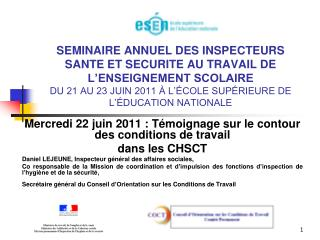 Mercredi 22 juin 2011 : Témoignage sur le contour des conditions de travail  dans les CHSCT