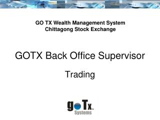 GOTX Back Office Supervisor
