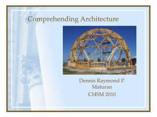 Dennis Raymond P. Maturan CHSM 2010