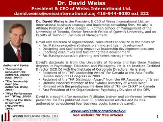 Dr. David Weiss  President & CEO of  Weiss International Ltd.