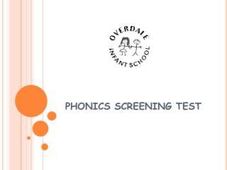 PHONICS SCREENING TEST