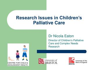 Research Issues in Children's Palliative Care