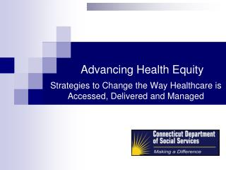 Advancing Health Equity