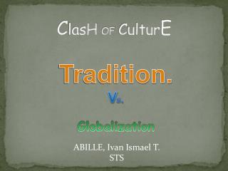 C lasH OF Cultur E