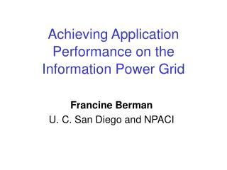 Achieving Application Performance on the Information Power Grid