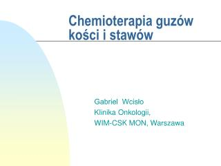 Chemioterapia guzów kości i stawów