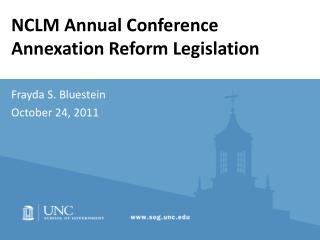 NCLM Annual Conference Annexation Reform Legislation