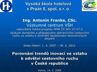 Vysoká škola hotelová  v Praze 8, spol. s r. o.