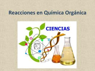 Reacciones en Qu�mica Org�nica