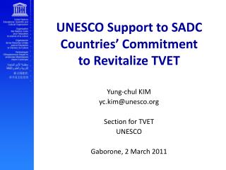 UNESCO Support to SADC Countries' Commitment  to Revitalize TVET